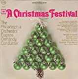 Eugene Ormandy Conducting the Philadelphia Orchestra: A Christmas Festival [Vinyl LP] [Stereo]