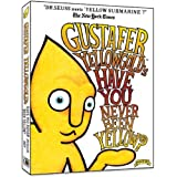 Gustafer Yellowgold's 'Have You Never Been Yellow?'