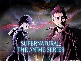 Supernatural: The Anime Series [HD]