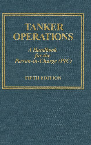 Tanker Operations: A Handbook for the Person-In-Charge...