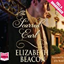 The Scarred Earl Audiobook by Elizabeth Beacon Narrated by Jilly Bond