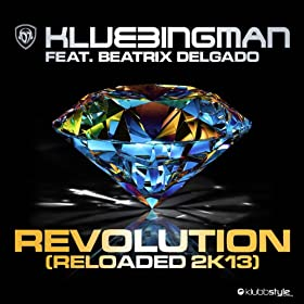 Revolution Reloaded 2K13 (Mix by RainDropz!)