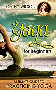 Yoga for Beginners: Yoga: Yoga for Beginners : Mundras for Awakening Chakras : Discover the Secrets of Effortless Weight Loss (Yoga Suntra, Yoga Anatomy)