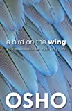 A Bird on the Wing: Zen Anecdotes for Everyday Life (OSHO Classics)