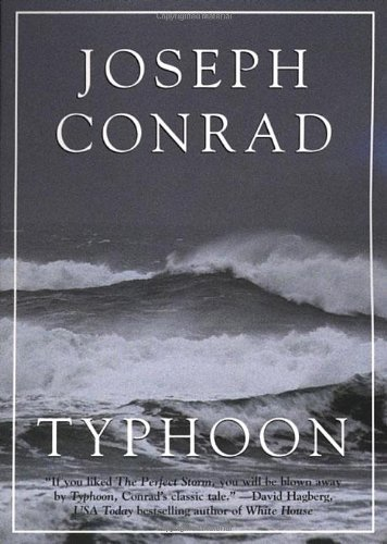 Joseph Conrad - Typhoon [with Biographical Introduction]