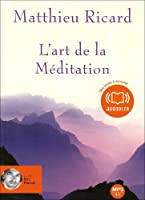 L'art de la méditation (z) - Audio livre 1CD MP3 595 Mo