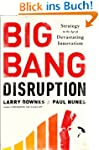 Big Bang Disruption: Business Surviva...
