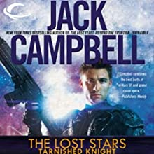 Tarnished Knight: The Lost Stars, Book 1 (       UNABRIDGED) by Jack Campbell Narrated by Marc Vietor