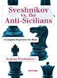 img - for Sveshnikov vs the Anti-Sicilians: A Repertoire for Black book / textbook / text book