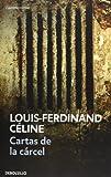 Cartas de la carcel (Spanish Edition)
