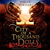 City of a Thousand Dolls | [Miriam Forster]