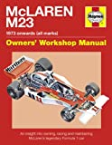 Mclaren M23: 1973 Onwards (All Marks) (Owner's Workshop Manual)