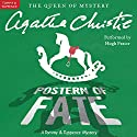 Postern of Fate: A Tommy and Tuppence Mystery Audiobook by Agatha Christie Narrated by Hugh Fraser