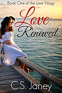 (FREE on 10/10) Love Renewed by C.S. Janey - http://eBooksHabit.com