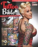 The Tattoo Bible: A Comprehensive Guide for the Tattoo Enthusiast