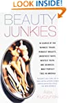 Beauty Junkies: In search of the thin...