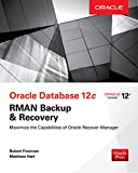 img - for Oracle Database 12c RMAN Backup & Recovery (Oracle Press) book / textbook / text book