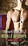 Alpha Ops, tome 2 : Fouille au Corps par Curtis
