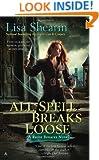 All Spell Breaks Loose (Raine Benares, Book 6)