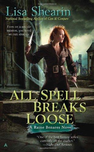 Image of All Spell Breaks Loose (Raine Benares, Book 6)