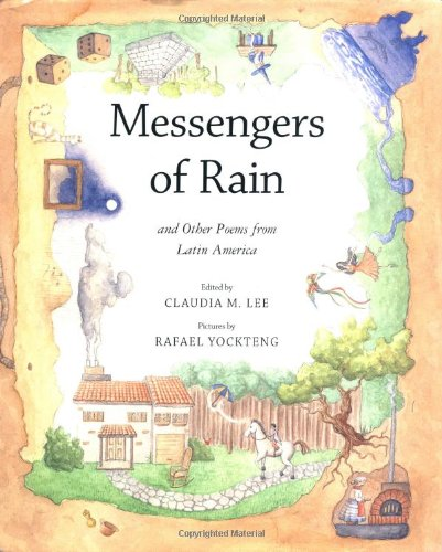 Messengers of Rain: And Other Poems from Latin America (Americas Award for Children's and Young Adult Literature. Commen