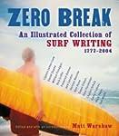 Zero Break: An Illustrated Collection...