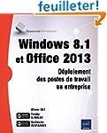 Windows 8.1 et Office 2013 - D�ploiem...