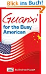 Guanxi for the Busy American: What Yo...