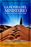 img - for La Honra del Ministerio (Spanish Edition) book / textbook / text book