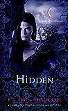 Hidden (House of Night Book 10)