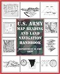 U.S. Army Map Reading and Land Naviga...