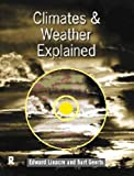 img - for Climates and Weather Explained: An Introduction from Southern Perspective by Bart Geerts (1997-10-23) book / textbook / text book