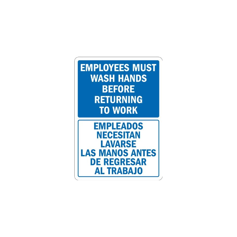 SmartSign Adhesive Vinyl Label, Legend Employees Wash Hands Before Returning to Work, Bilingual Sign, 14 high x 10 wide, Blue on White