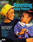img - for Parenting Young Children: Systematic Training for Effective Parenting of Children Under Six by Don Dinkmeyer Sr. (1997-05-13) book / textbook / text book