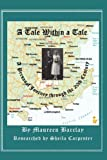 img - for A Tale Within a Tale; A Personal Journey Through the 20th Century book / textbook / text book