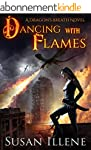 Dancing with Flames: Book 2 (Dragon's...