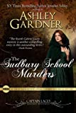 The Sudbury School Murders (Captain Lacey Regency Mysteries)