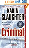 Criminal: A Novel (with bonus novella Snatched) (Will Trent)