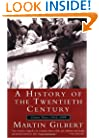 A History of the Twentieth Century: Volume 3, 1952-1999
