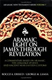 img - for Aramaic Light on James through Revelation book / textbook / text book