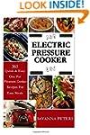 Electric Pressure Cooker:  365 Quick...