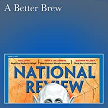 A Better Brew Periodical by Matthew Walther Narrated by Mark Ashby