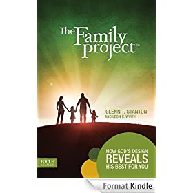 The Family Project: How God's Design Reveals His Best for You (English Edition)