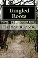 Tangled Roots (English Edition)