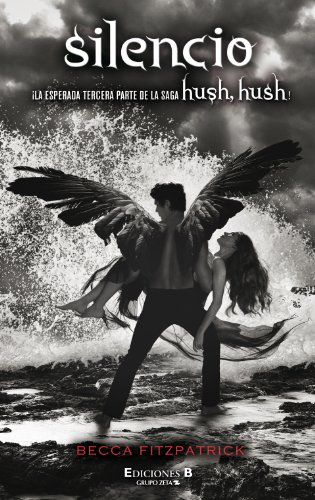 Silencio (Hush, Hush) (Spanish Edition)