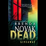 Dead Giveaway (       UNABRIDGED) by Brenda Novak Narrated by Christian Rummel