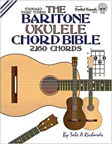 the baritone ukulele chord bible dgbe standard tuning 2 160 chords fretted friends. Black Bedroom Furniture Sets. Home Design Ideas