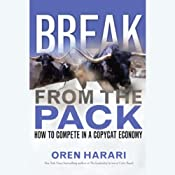 Break from the Pack: How to Compete in a Copycat Economy | [Oren Harari]