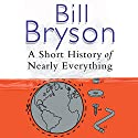 A Short History of Nearly Everything Hörbuch von Bill Bryson Gesprochen von: William Roberts