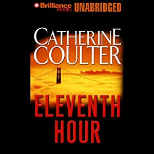 Eleventh Hour: FBI Thriller #7 | [Catherine Coulter]